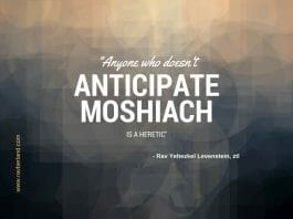 Anyone who doesn't anticipate moshiach is a heretic - Rav Yehezkel Levenstein