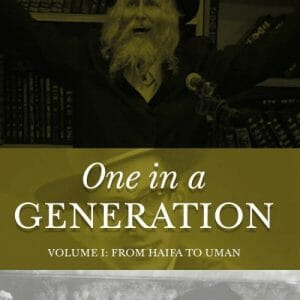 One in a Generation Volume 1 From Haifa to Uman
